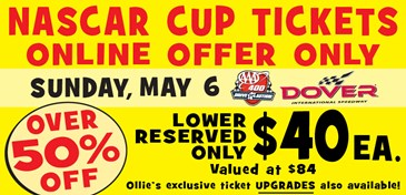 EXCLUSIVE Offer: Dover NASCAR Cup Tix 5/6/18